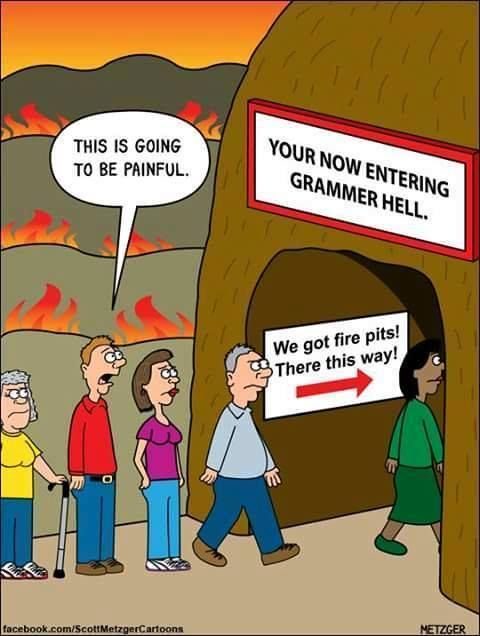 Entering grammer hell will be painful