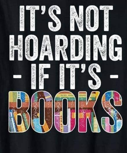 Not hoarding if it's books